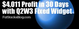 $4,011 Profit in 30 Days Using the Q2W3 Fixed Widget Plugin
