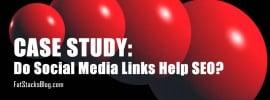 Case study - do social media links help with SEO