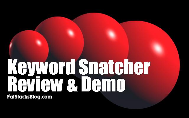 Keyword Snatcher Review & Demo