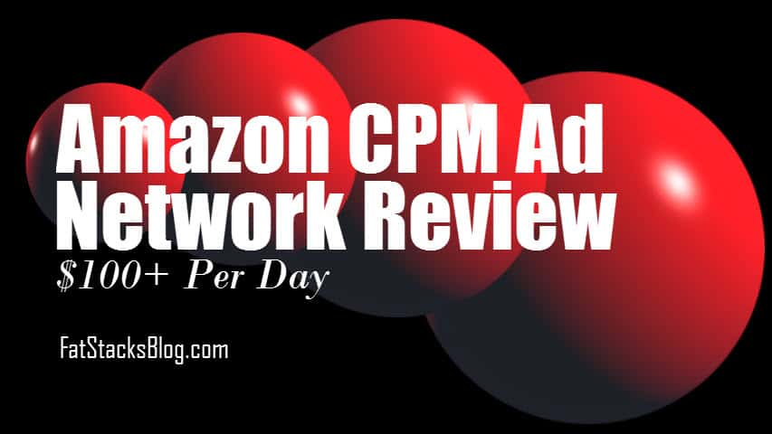 Amazon CPM Ad Network Review