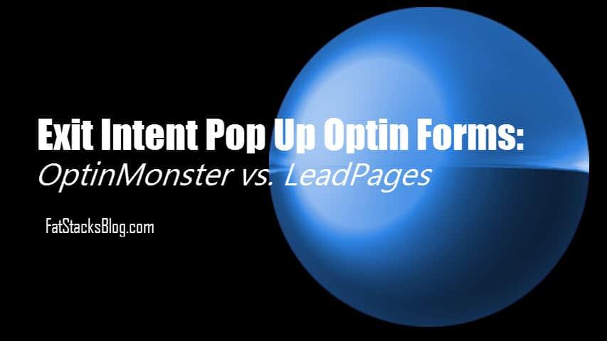 OptinMonster vs LeadPages Exit Intent Pop Up Technology Comparison