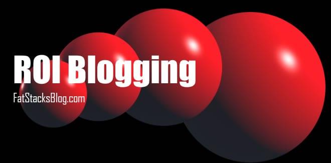 ROI Blogging