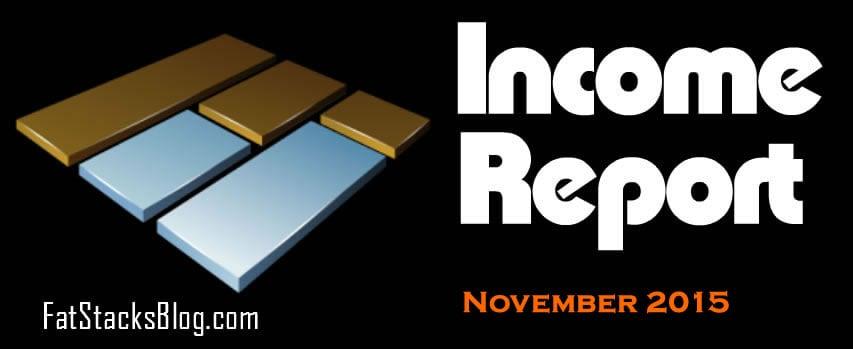 Income Report for Fat Stacks Nov 2015