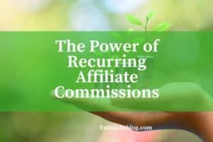 Awesome recurring affiliate commissions for growing huge passive income.