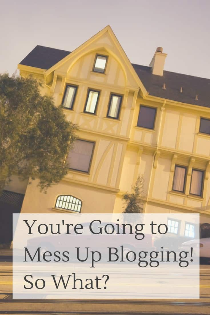 Crooked house as metaphor for blogging mistakes