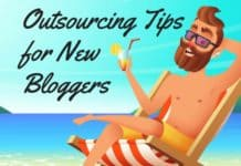 Outsourcing tips for new bloggers