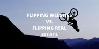 Flipping websites vs. Flipping Real Estate
