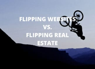 Flipping websites vs. Flipping Real Estate