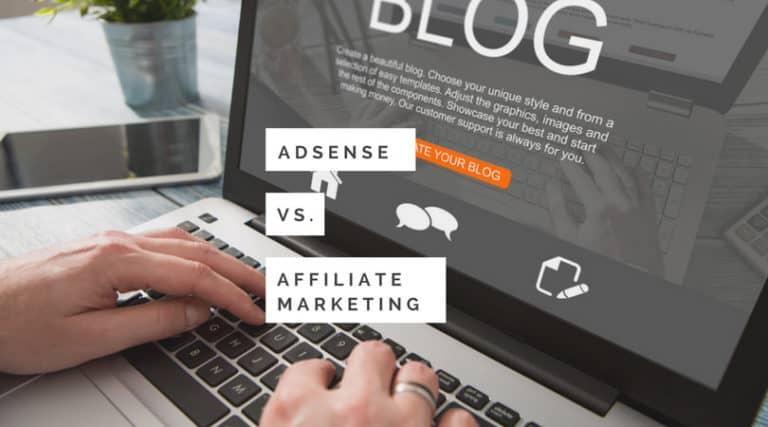 AdSense vs. Affiliate Marketing