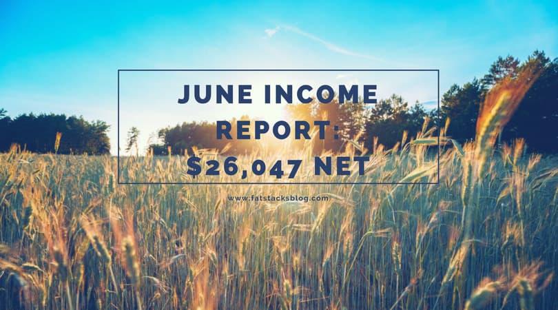 June 2018 Fat Stacks Blog Income Report