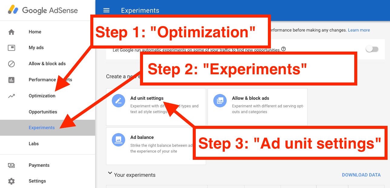 Step 1 in setting up an AdSense Experiment