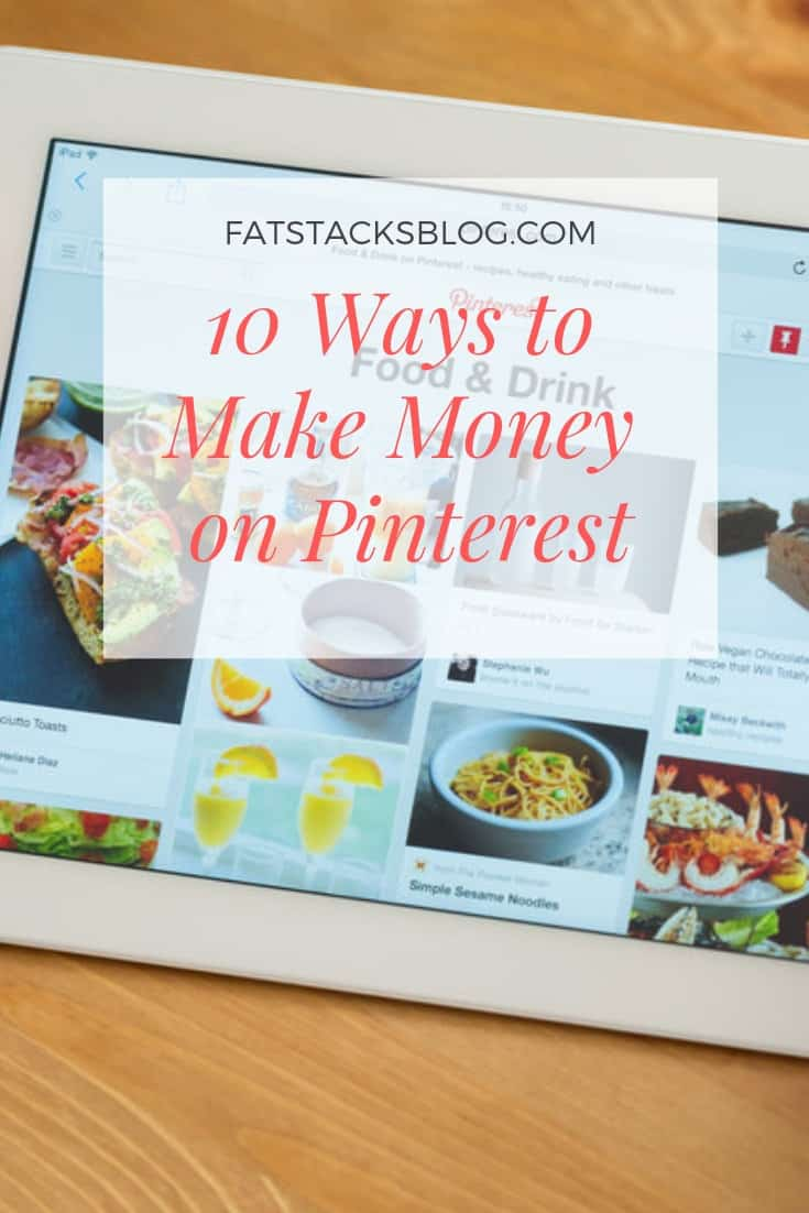 10 Ways to Make Money on Pinterest