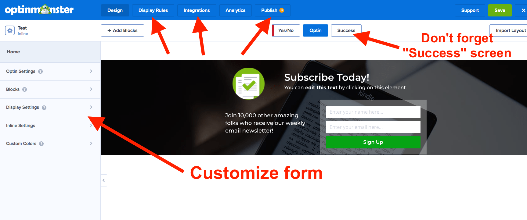 Customize OptinMonster email sign up forms