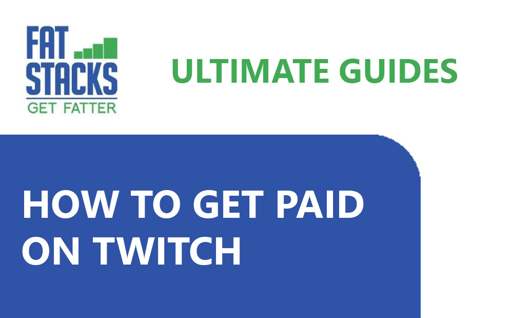 How to get paid on Twitch
